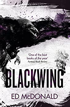 Blackwing: The Raven's Mark Book One by [Ed McDonald]