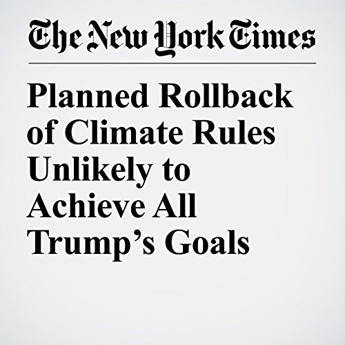 Planned Rollback of Climate Rules Unlikely to Achieve All Trump's Goals audiobook cover art