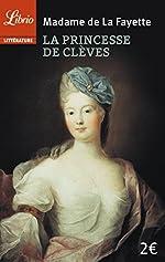 La Princesse de Clèves by Marie-Madeleine Pioche de La Vergne La Fayette (2003-07-14) de Marie-Madeleine Pioche de La Vergne La Fayette