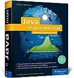 Java ist auch eine Insel: Das Standardwerk für Programmierer. Über 1.000 Seiten Java-Wissen. Mit vielen Beispielen und Übungen, aktuell zu Java 14