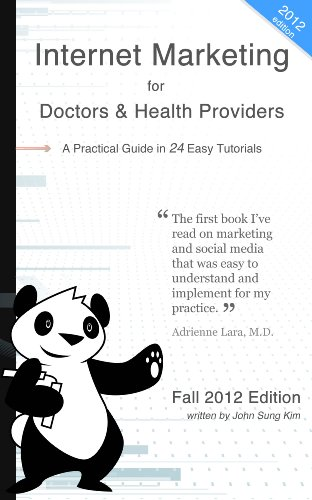 Internet Marketing for Doctors and Medical Practices (English Edition)