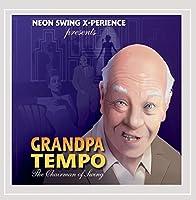 Grandpa Tempo: the Chairman of Swing