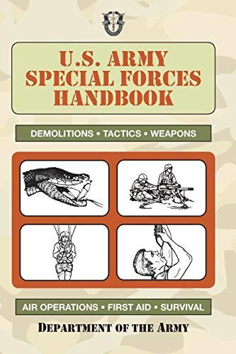 U.S. Army Special Forces Handbook (US Army Survival)