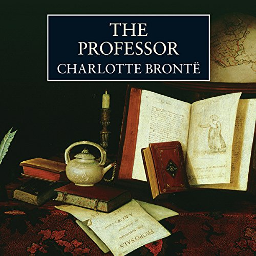 The Professor | Charlotte Brontë