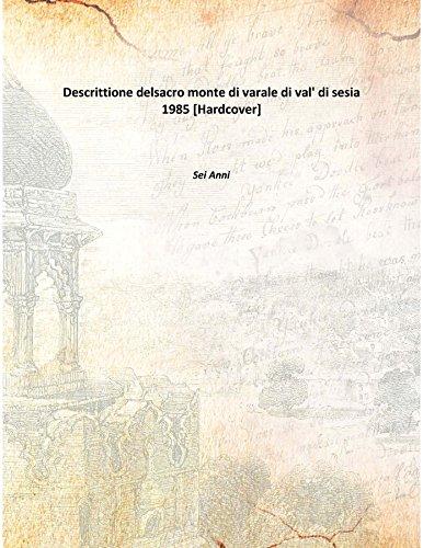 Descrittione delsacro monte di varale di val' di sesia 1985 [Hardcover]