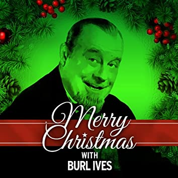 Merry Christmas with Burl Ives