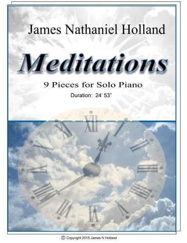 Meditations 9 Pieces for Solo Pi...