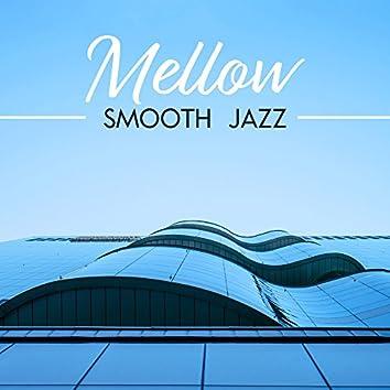 Mellow Smooth Jazz