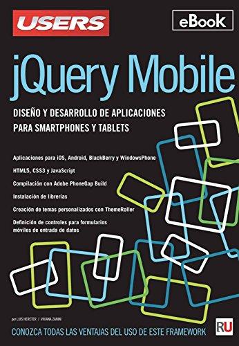 jQuery Mobile: Diseño y desarrollo de aplicaciones para smarphones y tablets (Spanish Edition)