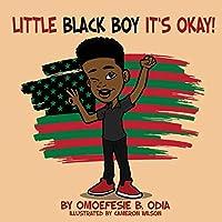 Little Black Boy It's Okay
