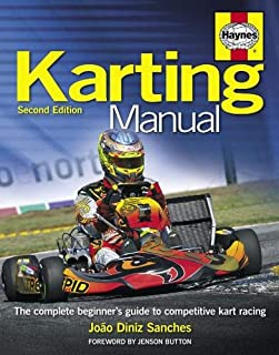Karting Manual 2nd Edition: The complete beginner's guide to