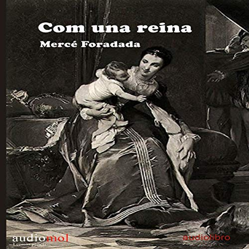 Com una Reina [Like a Queen] (Audiolibro en Catalán) cover art
