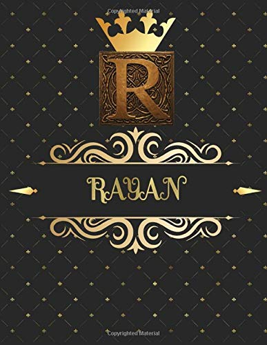 Rayan: Unique Personalized Gift for Him - Writing Journal / Notebook for Men with Gold Monogram Initials Names Journals to Write with 120 Pages of ... Cool Present for Male (Rayan Book, Band 1)