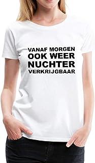 Spreadshirt Nuchter Grappige Koningsdag Vrouwen Premium T-shirt