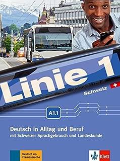 Linie 1 Schweiz A1.1: Deutsch in Alltag und Beruf mit Schweizer Sprachgebrauch und Landeskunde. Kurs- und Übungsbuch mit DVD-ROM