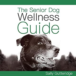 The Senior Dog Wellness Guide cover art
