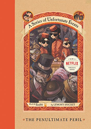 A Series of Unfortunate Events #12: The Penultimate Peril (English Edition)