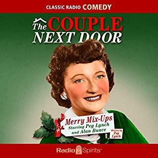 The Couple Next Door: Merry Mix-Ups                   De :                                                                                                                                 Peg Lynch                               Lu par :                                                                                                                                 Peg Lynch,                                                                                        Alan Bunce,                                                                                        Margaret Hamilton                      Durée : 5 h et 53 min     Pas de notations     Global 0,0