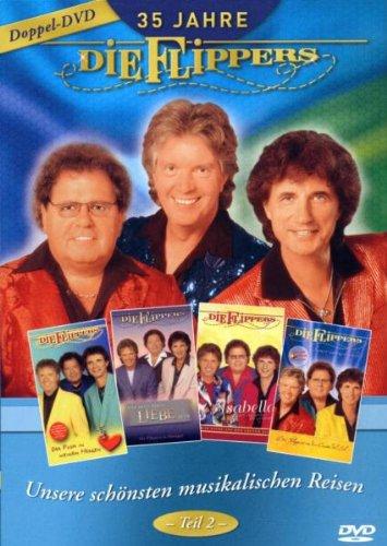 Die Flippers - 35 Jahre die Flippers: Unsere schönsten musikalischen Reisen (Teil 2) [2 DVDs]