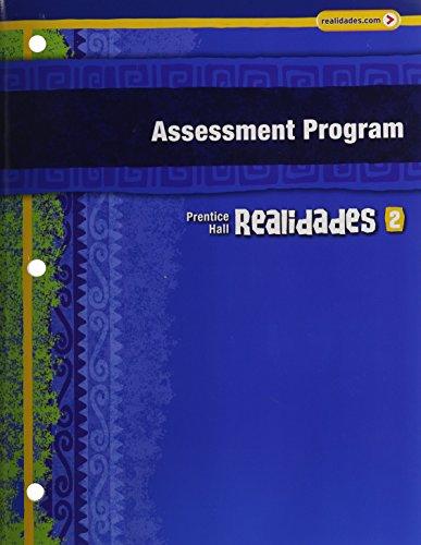 REALIDADES ASSESSMENT PROGRAM LEVEL 2 COPYRIGHT 2011