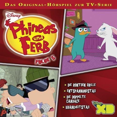 Die Röntgen Brille / Entspannungstag / Die doppelte Candace / Krankheitstag. Das Original-Hörspiel zur TV-Serie Titelbild