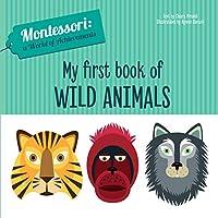 My First Book of Wild Animals (A World of Achievements Series)