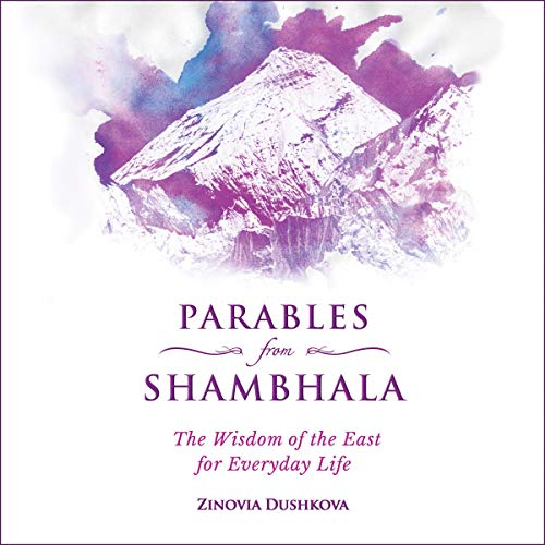 Parables from Shambhala: The Wisdom of the East for Everyday Life Titelbild