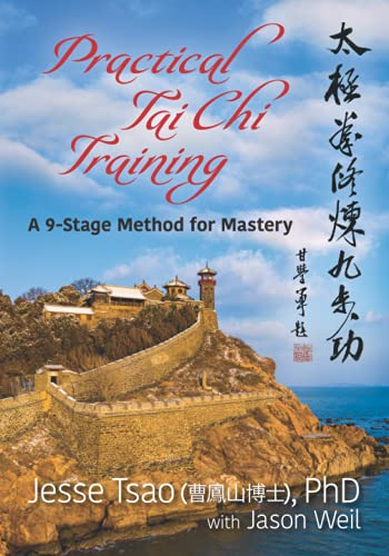 Practical Tai Chi Training: A 9-Stage Method for Mastery