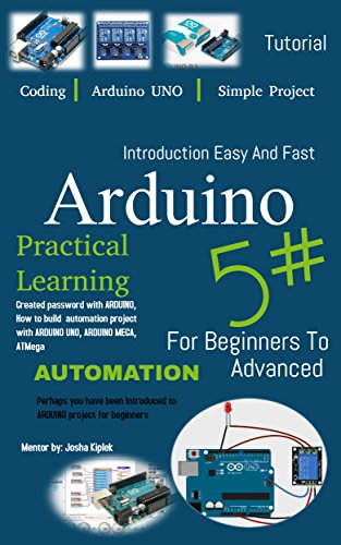 Introduction Easy And Fast Arduino For Beginners To Advanced (English Edition)