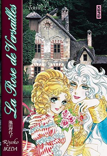 Lady Oscar : La Rose de Versailles, tome 2