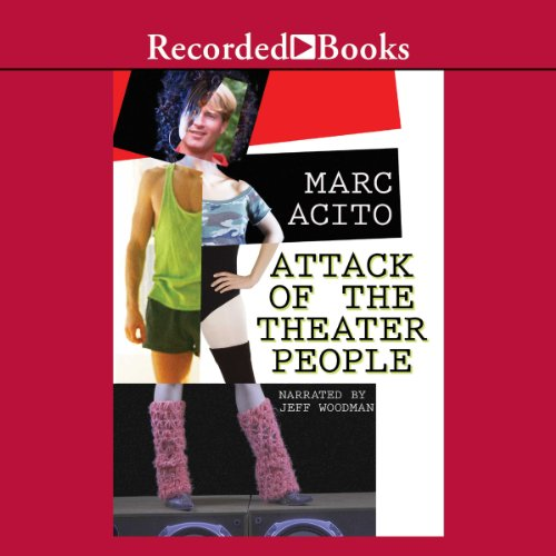 Attack of the Theater People audiobook cover art