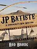 J. P. Batiste (Batiste Trilogy Book 1) (English Edition)...
