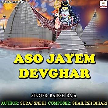 Aso Jayem Devghar