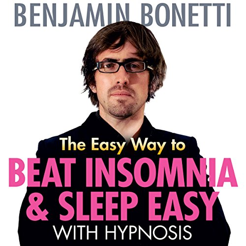 The Easy Way to Beat Insomnia and Sleep Easy with Hypnosis cover art