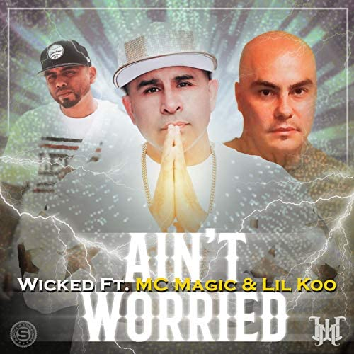 Wicked feat. Mc Magic & Lil Koo