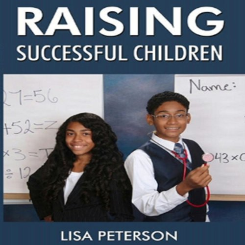 Raising Successful Children audiobook cover art