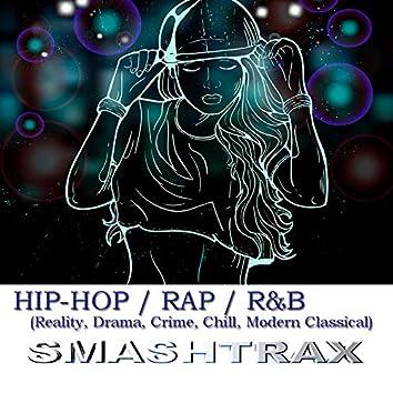 Hip-Hop,  Rap, R&B: Reality, Drama & Crime
