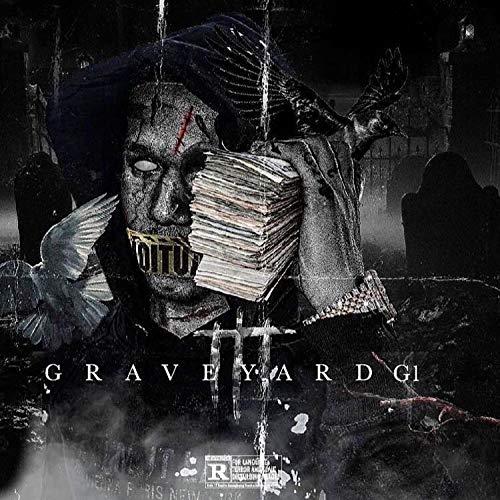 Graveyard G1 [Explicit]