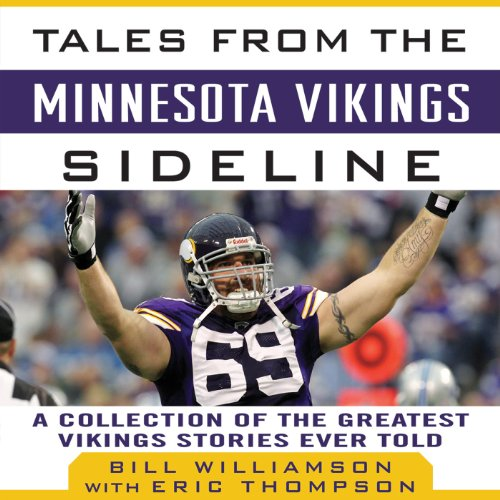 Tales from the Minnesota Vikings Sideline audiobook cover art