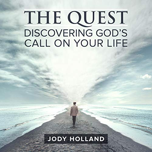 The Quest: Discovering God's Call on Your Life audiobook cover art