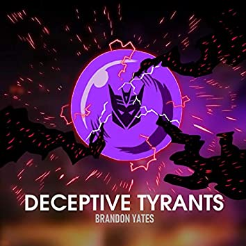 Deceptive Tyrants