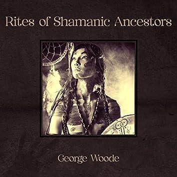 Rites of Shamanic Ancestors