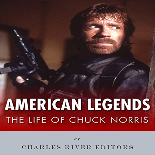 American Legends: The Life of Chuck Norris audiobook cover art