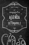 Innsmouth Agenda Settimanale: Weekly Planner in italiano, life organizer da borsa, 12 mesi, 54 settimane