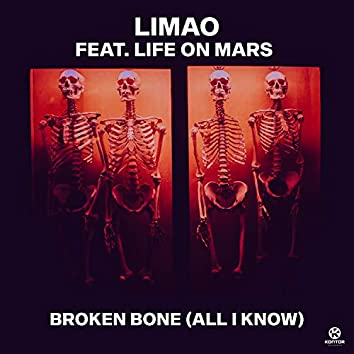Broken Bone (All I Know)