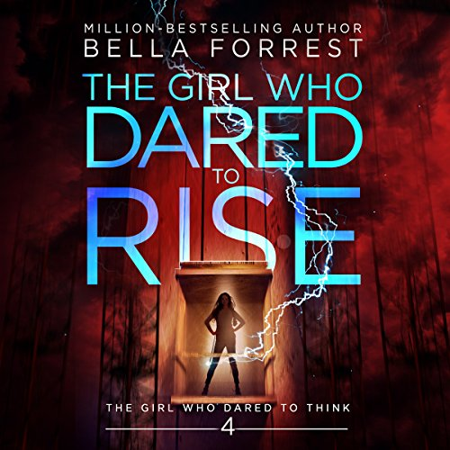 The Girl Who Dared to Think 4: The Girl Who Dared to Rise audiobook cover art
