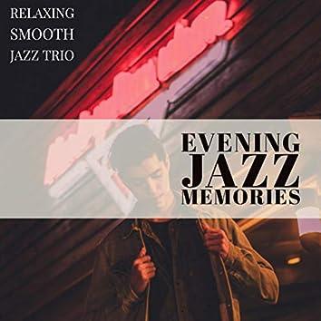 Evening Jazz Memories