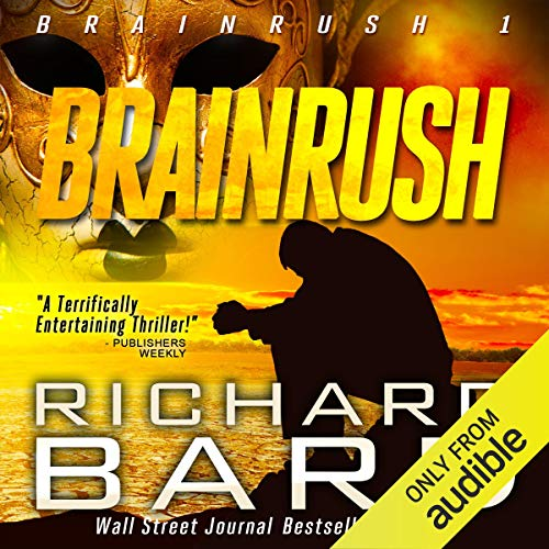 Brainrush, a Thriller (Brainrush Series Book 1)  By  cover art