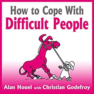 How to Cope with Difficult People audiobook cover art