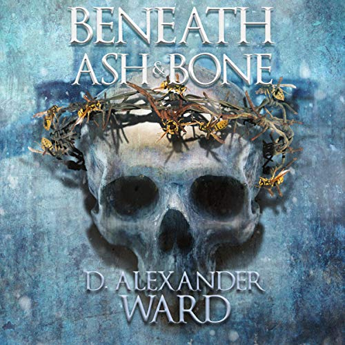 Beneath Ash & Bone audiobook cover art